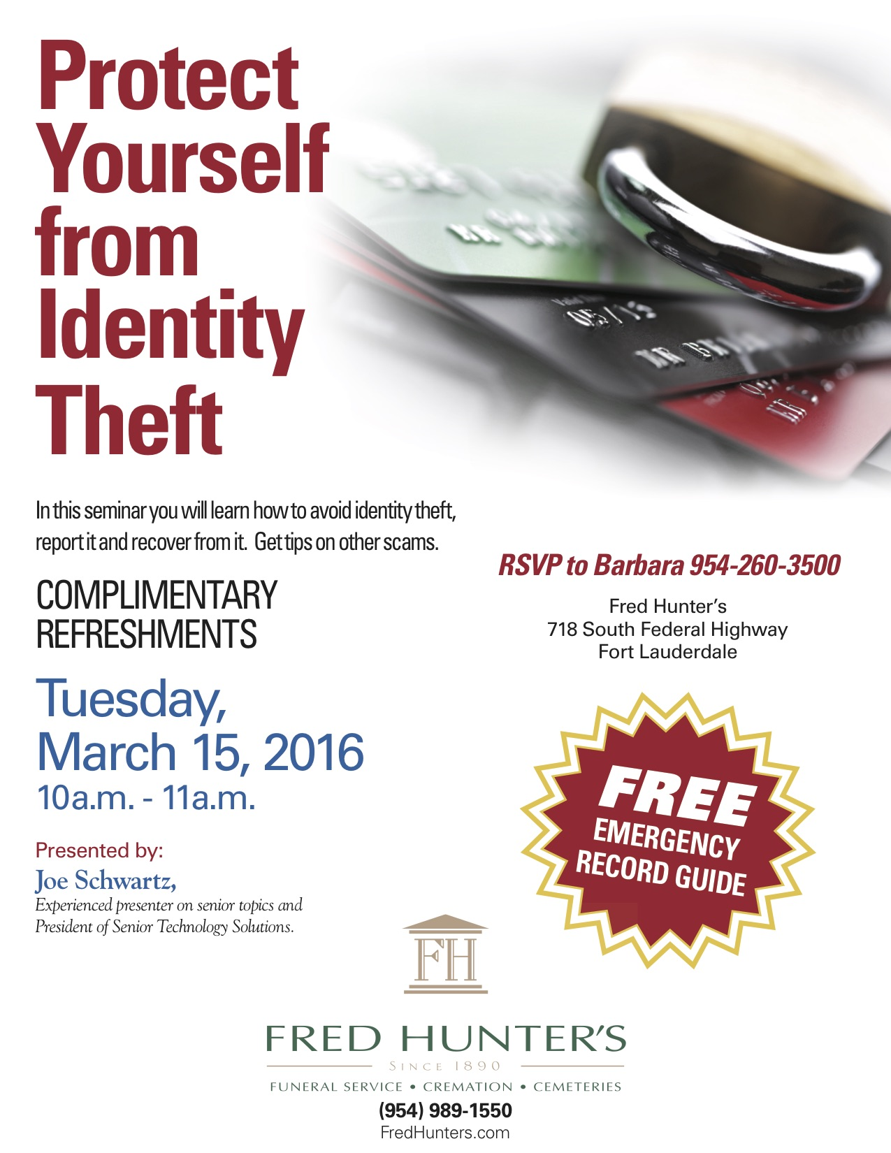 Protect yourself from identity theft fort lauderdale funeral home please click the image for more information solutioingenieria Choice Image